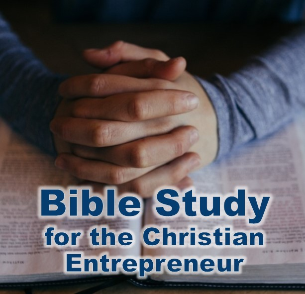 Christian business owners Bible Study