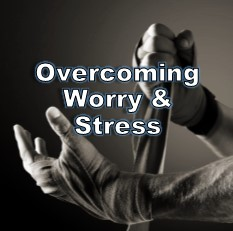 How to overcome stress and worry
