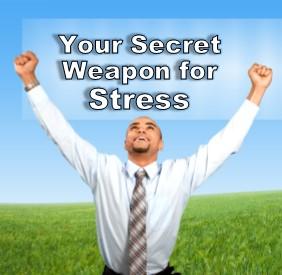 secret weapon for stress
