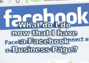 What do I do with my Facebook business page