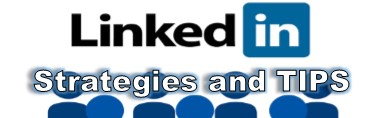 LinkedIn tips and strategies
