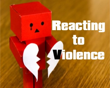 reacting to violence