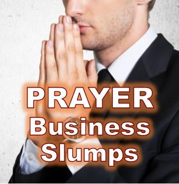 Prayer for Businesses in a Slump