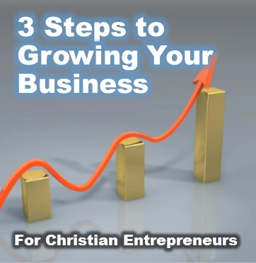 3 Foundational Steps To Grow Your Business