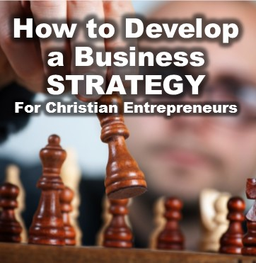 How to Develop a Business Strategy