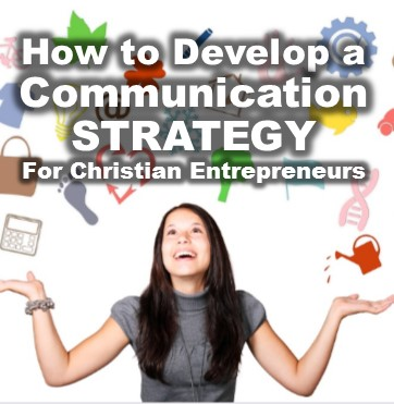 Developing Solid Communication Strategies