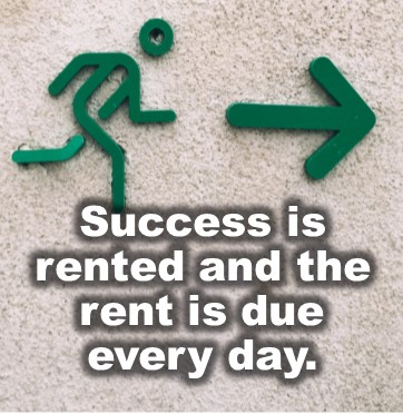 Success is rented