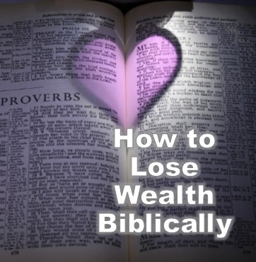 lose-wealth-biblically
