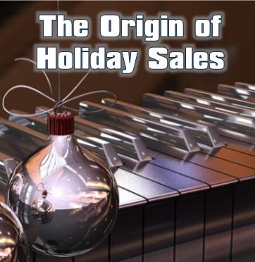 Origin of Holiday Sales