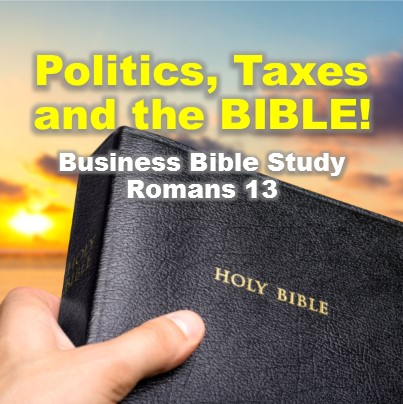 what does the Bible say about politics and taxes?