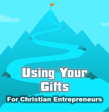 Using your gifts